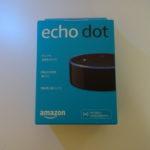 待ちに待った【Amazon Echo Dot】がやっときた!
